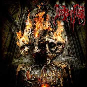 Deeds Of Flesh - Gradually Melted [EP] (Reissue) (2013)