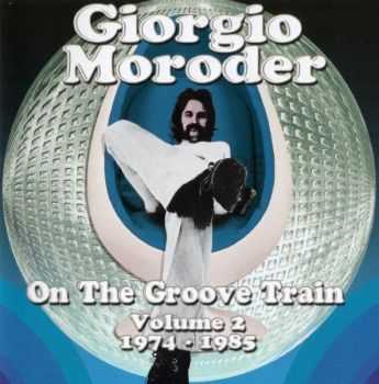 Giorgio Moroder - On The Groove Train Volume 2: 1974-1985 (2CD 2013)