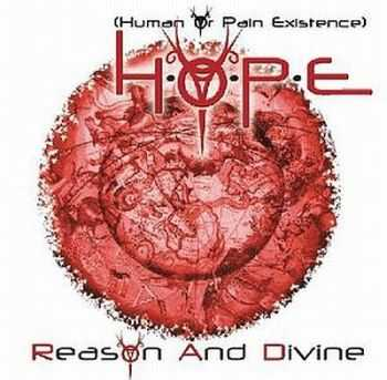 H.O.P.E - Reason And Divine (2006) [LOSSLESS]