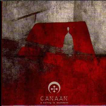 Canaan - A Calling To Weakness (2002) [LOSSLESS]