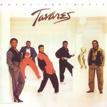 Tavares - Words And Music [Expanded Edition] (2012)