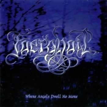 Faerghail - Where Angels Dwell No More (2000) [LOSSLESS]