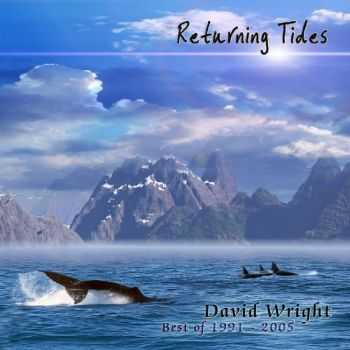 David Wright - Returning Tides: Best of 1991-2004 (2004)