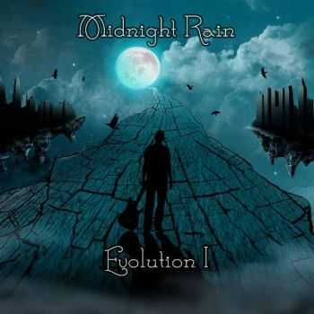 Midnight Rain - Evolution I (2013)