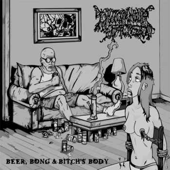 I Shit On Your Face - Beer, Bong and Bitch's Body (EP) (2006)