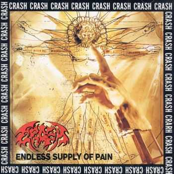 Crash - Endless Supply of Pain(1994)