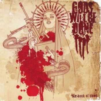 Gods Will Be Done - The Book Of Blood (2009) [LOSSLESS]