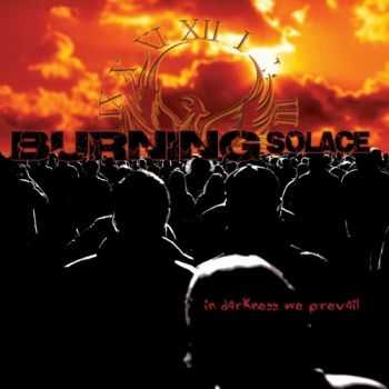 Burning Solace - In Darkness We Prevail (2013)