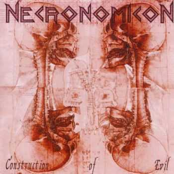 Necronomicon - Construction of Evil (2004) LOSSLESS +  MP3