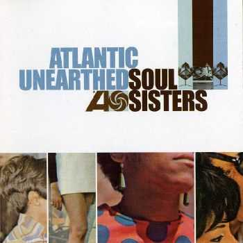 VA - Atlantic Unearthed Soul Sisters (2006) HQ
