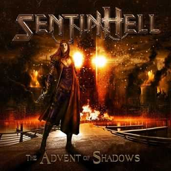 Sentinhell - The Advent of Shadows (2013)