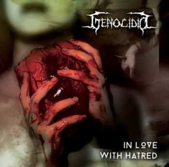 Genocidio - In Love With Hatred (2013)