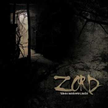 Zord - Thorns & Wounds (2013)
