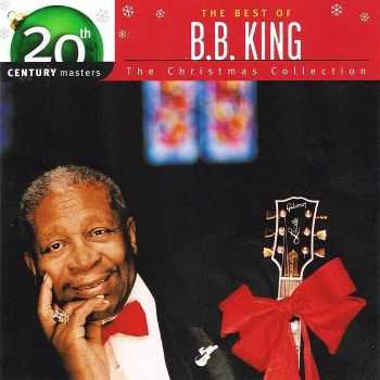 The Best Of B.B. King - 20th Century Masters - The Christmas Collection (2003) HQ