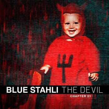 Blue Stahli - The Devil (Chapter 01) [EP] (2013)