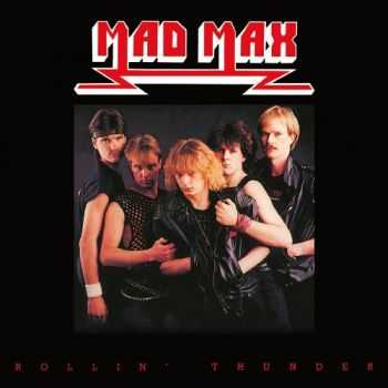 Mad Max - Rollin' Thunder (1984) Mp3 + Lossless