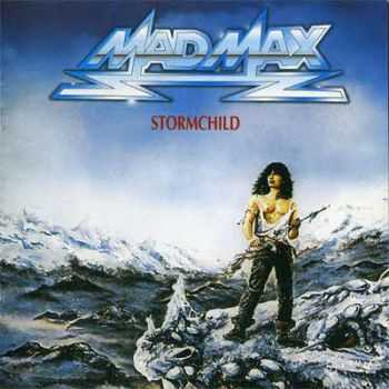 Mad Max - Stormchild (1985) MP3 + Lossless