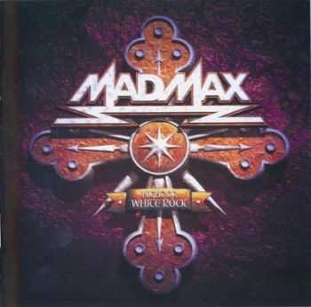 Mad Max - Night of The White Rock (2006) Mp3 + Lossless
