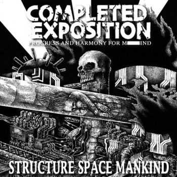 Completed Exposition - Structure Space Mankind (2013)