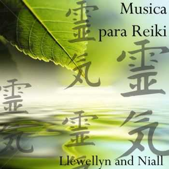 Llewellyn and Niall - Musica para Reiki (2013)