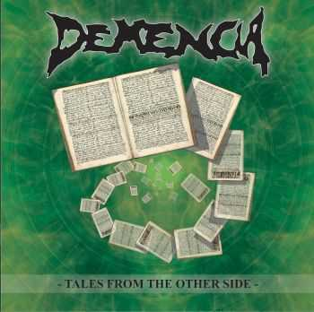 Demencia - Tales from the Other Side(2006)