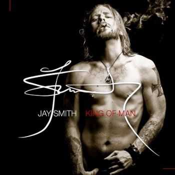 Jay Smith - King of Man (2013)