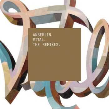 Anberlin - Vital (The Remixes)(2013)