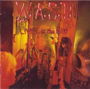 W.A.S.P. - Live...In The Raw (1987) Mp3+Lossless