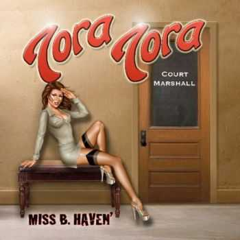 Tora Tora - Miss B. Haven (2010)