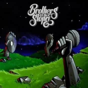 Brothers Of The Stone - Brothers Of The Stone (2013)