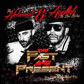 The Alchemist & Agallah - The Past and Present (2014)