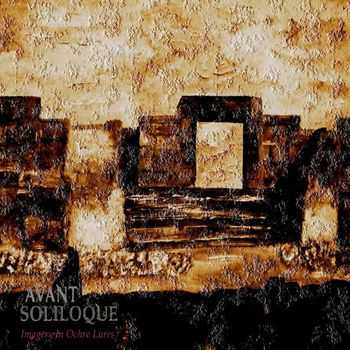 Avant Soliloque - Imagery in Ochre Lures (2013)