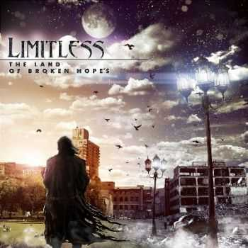 Limitless - The Land of Broken Hopes (2014)