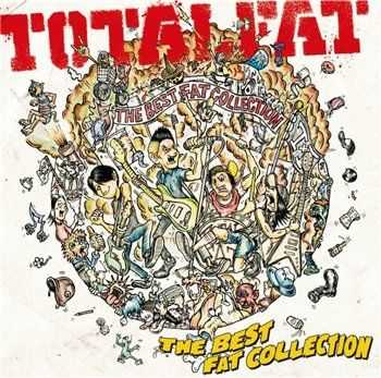 Totalfat - The Best Fat Collection (2013)