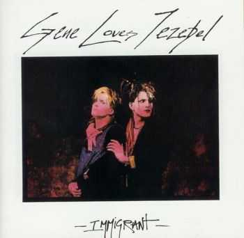 Gene Loves Jezebel - Immigrant (1985)