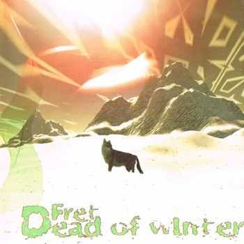 Fret - Dead Of Winter 2013