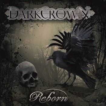 Darkcrown - Reborn 2013