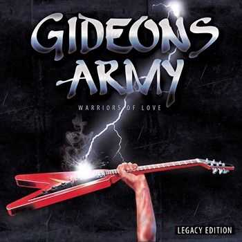 Gideon's Army - Warriors Of Love (Legacy Edition) (1985) 2013