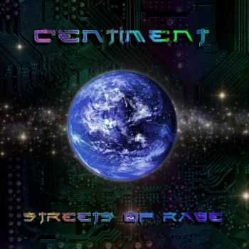 Centiment - Streets Of Rage (2014)