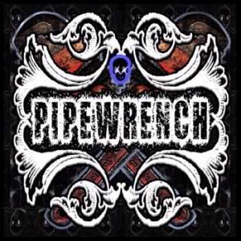 Pipewrench - Solder The Solution 2013