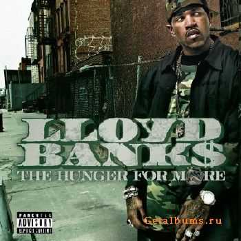 Lloyd Banks - The Hunger For More [iTunes] (2004)