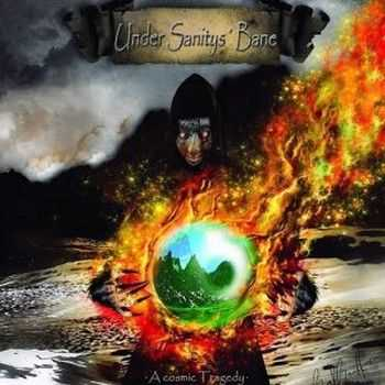 Under Sanitys' Bane - A Cosmic Tragedy 2014