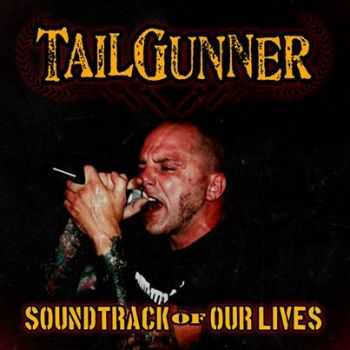 TailGunner  - Soundtrack Of Our Lives  (2014)