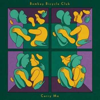 Bombay Bicycle Club - Carry Me (Single) (2013)