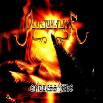 Perpetual Flame - Endless Fire [EP] (2013)