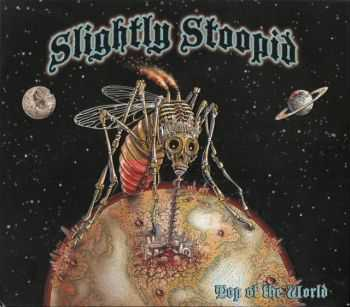 Slightly Stoopid - Top Of The World (2012)