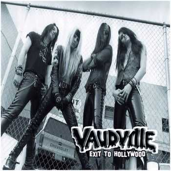Vaudville - Exit To Hollywood 2013