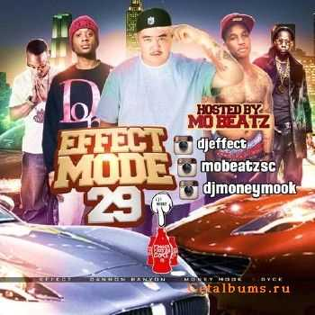 DJ Effect, DJ Cannon Banyon, DJ Money Mook - Effect Mode 29 (2014)