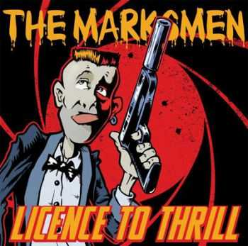 The Marksmen - Licence To Thrill (2013)