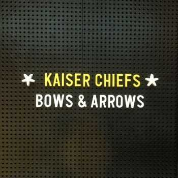 Kaiser Chiefs - Bows & Arrows (Single) (2014)